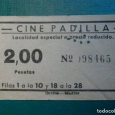 Cinéma: ENTRADA DE CINE - CINE PADILLA - MADRID - PRECIO REDUCIDO 2,00 PESETAS - AÑOS 50,S. Lote 220998198