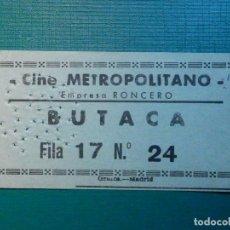 Cinéma: ENTRADA DE CINE - CINE METROPOLITANO - MADRID - BUTACA - AÑOS 50S - VERDE. Lote 221001202