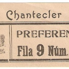 Cine: MADRID. CINE CHANTECLER. ENTRADA DE PREFERENCIA. (RARA).. Lote 222193403