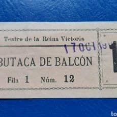 Cinéma: ENTRADA TEATRO DE LA REINA VICTORIA. MADRID. Lote 222625370