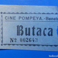 Cine: ENTRADA DE CINE - POMPEYA - BENETUSER, VALENCIA - BUTACA - AÑOS 50'S 60'S. Lote 222851421