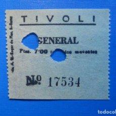 Cine: ENTRADA DE CINE - TIVOLI - BARCELONA - GENERAL - AÑOS 50'S 60'S. Lote 222851622