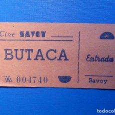 Cine: ENTRADA DE CINE - SAVOY - BUTACA- AÑOS 50'S 60'S. Lote 222851671