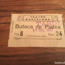 Cine: ENTRADA TEATRO BARCELONA 1927. Lote 226358740