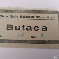 Cine: GERGAL. ALMERIA. CINE SAN SEBASTIAN. RARA ENTRADA CINE. Lote 228275140