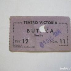 Cine: TEATRO VICTORIA-BUTACA NOCHE-31 DICIEMBRE 1966-ENTRADA ANTIGUA-VER FOTOS-(76.692). Lote 232641315