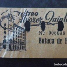 Cine: SEVILLA TEATRO ALVAREZ QUINTERO ENTRADA BUTACA DE PATIO. Lote 235236745