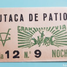 Cinema: TICKET ENTRADA BUTACA DE PATIO. GRAN VÍA.. Lote 240588215