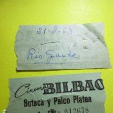 Cine: ENTRADA CINE BILBAO 121 AGOSTO 1963 EN PARTE TRASERA PONE PELICULA RIO GRANDE. Lote 242487190