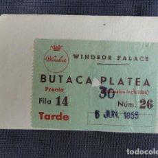 Cine: ENTRADA CINE TEATRO WINDSOR PALACE. 05-06-1955.. Lote 243230700