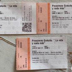 """Cine: 3 ENTRADAS DEL PREESTRENO DE """"LA VIDA Y NADA MÁS"""" DE ANTONIO MÉNDEZ ESPARZA. Lote 244009020"""