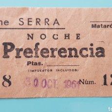 Cine: ENTRADA DE CINE SERRA. 1961. MATARÓ.. Lote 244976245