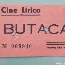 Cine: TICKET ENTRADA CINE LÍRICO.. Lote 244999135