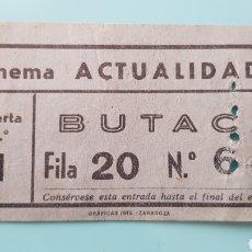 Cine: ENTRADA DE CINE CINEMA ACTUALIDADES. ZARAGOZA.. Lote 245010810