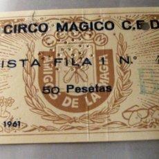 Cine: BONITA ENTRADA GRAN CIRCO MAGICO CEDAM . AÑO 1961 . MAGIA. Lote 246778685