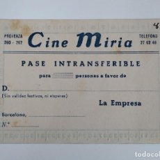 Cine: ENTRADA - PASE INTRANSFERIBLE - CINE MIRIA - BARCELONA ... L3573. Lote 247919665