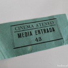 Cine: ENTRADA CINEMA ATENEO - SANT VICENÇ DELS HORTS ( BARCELONA) - AÑOS 40 ...L3598. Lote 247957110