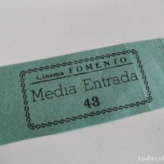 Cine: ENTRADA CINEMA FOMENTO - SANT FELIU DE LLOBREGAT ( BARCELONA) - AÑOS 40 ...L3599. Lote 247957625