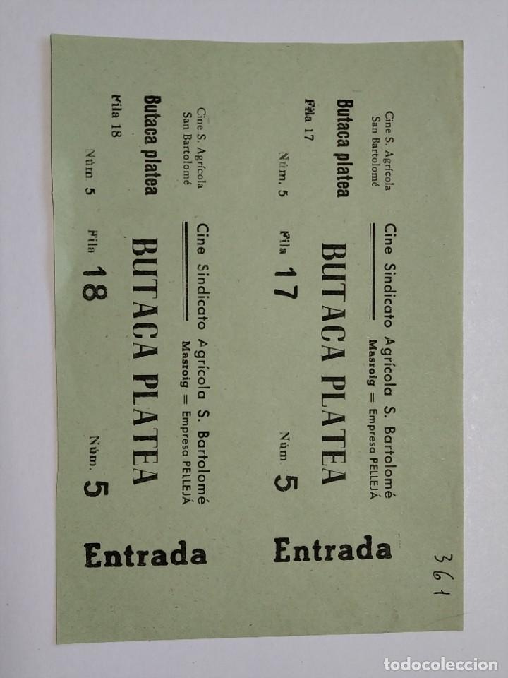 2 ENTRADAS CINE SINDICATO AGRICOLA SAN BARTOLOME - MASROIG - AÑOS 40, HOJA SIN CORTAR...L3631 (Cine - Entradas)