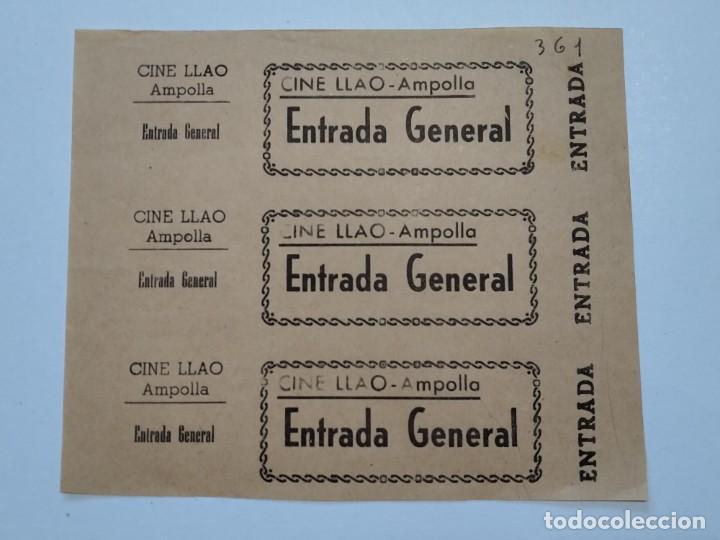 3 ENTRADAS CINE LLAO - AMPOLLA (TARRAGONA) - AÑOS 40, HOJA SIN CORTAR...L3638 (Cine - Entradas)