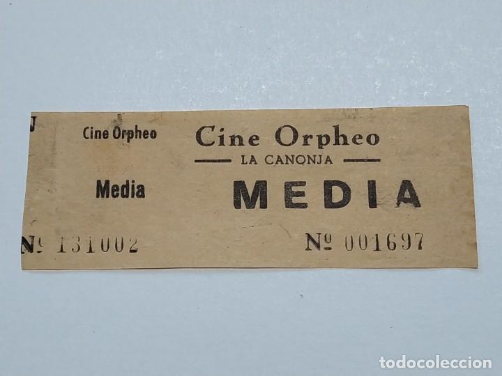 ENTRADA CINE ORPHEO - LA CANONJA (TARRAGONA) - AÑOS 40...L3646 (Cine - Entradas)