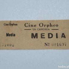 Cine: ENTRADA CINE ORPHEO - LA CANONJA (TARRAGONA) - AÑOS 40...L3646. Lote 248434615