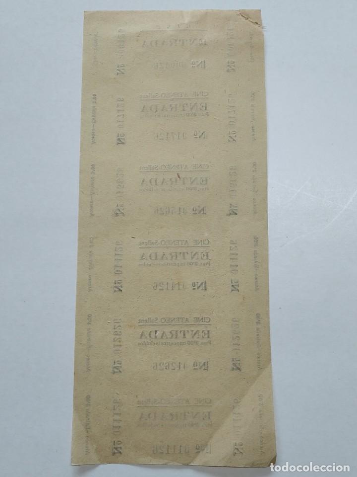 Cine: 6 ENTRADAS CINE ATENEO - SALLENT (BARCELONA) - AÑOS 40, HOJA SIN CORTAR...L3672 - Foto 2 - 248965290