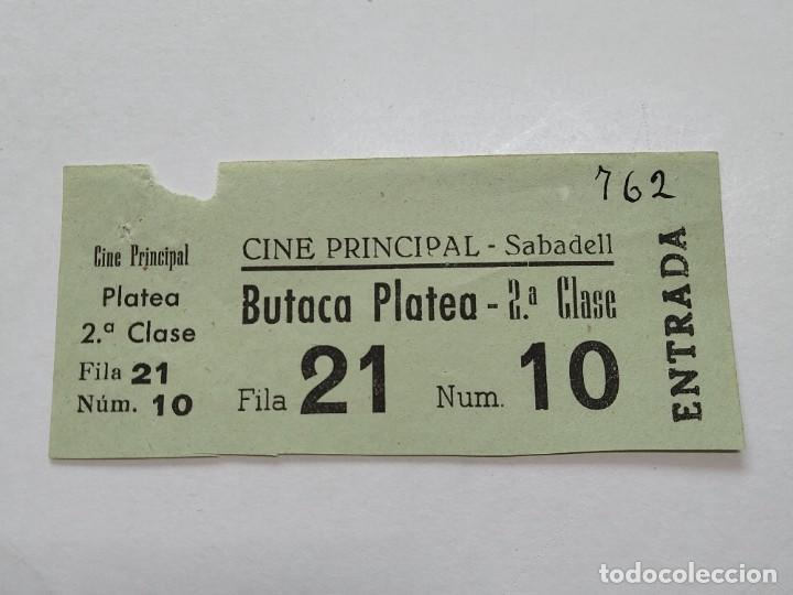 ENTRADA CINE PRINCIPAL - SABADELL (BARCELONA) - AÑOS 40...L3681 (Cine - Entradas)