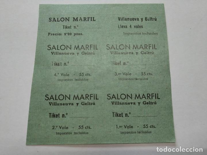 TICKETS VALE - SALON MARFIL - VILLANUEVA Y GELTRÚ (BARCELONA) - AÑOS 40, HOJA SIN CORTAR...L3685 (Cine - Entradas)