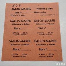 Cine: TICKETS VALE - SALON MARFIL - VILLANUEVA Y GELTRÚ (BARCELONA) - AÑOS 40, HOJA SIN CORTAR...L3687. Lote 248976050