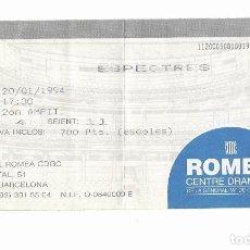 Cine: ESPECTRES, OBRA DE TEATRE, ROMEA (BARCELONA) -- ANY 1994. Lote 262453600