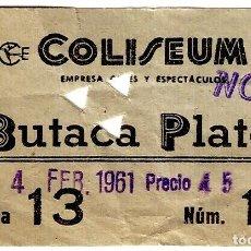 Cine: ENTRADA CINE COLISEUM DE BARCELONA - 04.02.1961 - 82X50 MM.. Lote 262731645