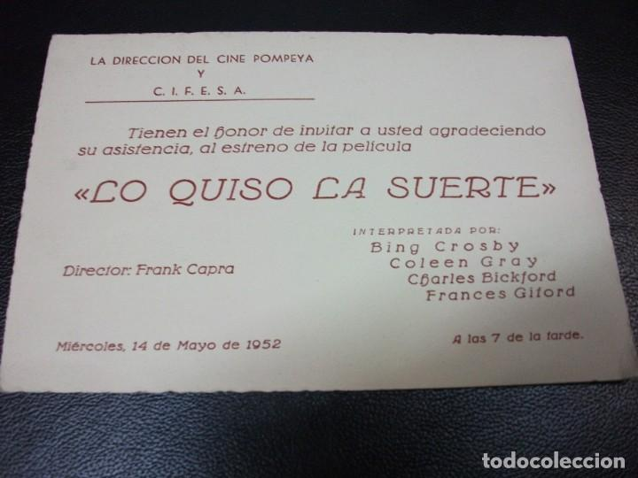 1952 LO QUISO LA SUERTE ENTRADA DE CINE INVITACIÓN ESTRENO BING CROSBY COLEEN GRAY CIFESA MADRID (Cine - Entradas)