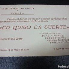 Cinéma: 1952 LO QUISO LA SUERTE ENTRADA DE CINE INVITACIÓN ESTRENO BING CROSBY COLEEN GRAY CIFESA MADRID. Lote 265235134