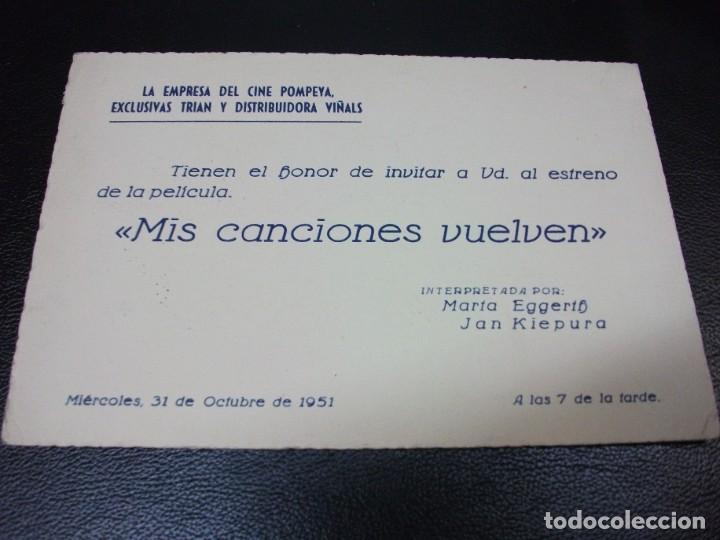 1951 MIS CANCIONES VUELVEN ENTRADA DE CINE INVITACIÓN ESTRENO CIFESA MADRID POMPEYA MARTA EGGERTH (Cine - Entradas)