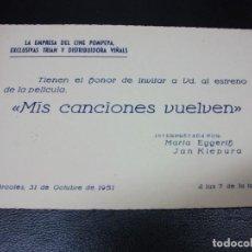 Cinéma: 1951 MIS CANCIONES VUELVEN ENTRADA DE CINE INVITACIÓN ESTRENO CIFESA MADRID POMPEYA MARTA EGGERTH. Lote 265284144