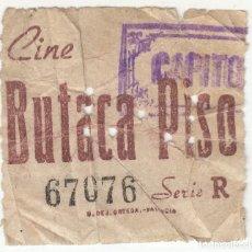 Cine: ANTIGUA ENTRADA DE CINE CAPITOL BUTACA PISO PIE IMPRENTA H. DE J. ORTEGA VALENCIA. Lote 266777634