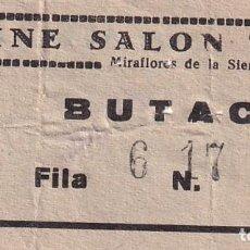 Cinéma: ENTRADA DE CINE SALON MIRAFLORES DE LA SIERRA. MADRID 1966. Lote 270923678