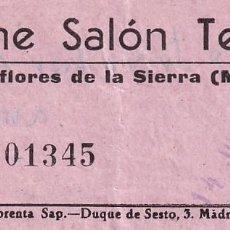 Cinéma: ENTRADA DE CINE SALON TEATRO MIRAFLORES DE LA SIERRA. MADRID 1966. Lote 270923803