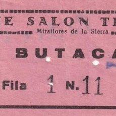 Cinéma: ENTRADA DE CINE SALON TEATRO MIRAFLORES DE LA SIERRA. MADRID 1966. Lote 270924098