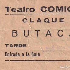 Cinéma: ENTRADA TEATRO COMICO CLAQUE BUTACA TARDE CINE 1962. Lote 270926213