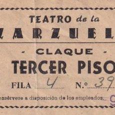 Cinéma: ENTRADA TEATRO DE LA ZARZUELA CLAQUE TERCER PISO 1962. Lote 270931718