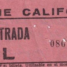 Cinéma: ENTRADA CINE CALIFORNIA 1966. Lote 270938008