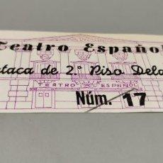 Cine: ENTRADA TEATRO ESPAÑOL BUTACA DE 2º PISO DELANTERA. Lote 288974143