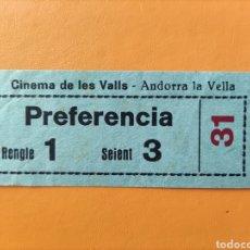 Cine: ENTRADA - CINEMA DE LES VALLS- ANDORRA LA VELLA. Lote 289464568