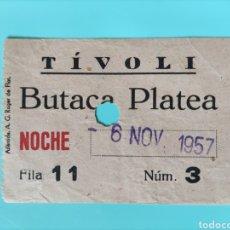 Cine: ENTRADA ANTIGUA- TEATRO TÍVOLI BARCELONA- 1957. Lote 295823748