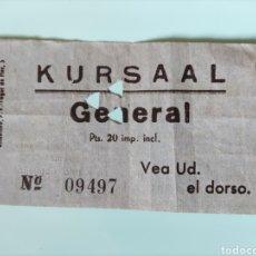 Cine: ANTIGUA ENTRADA CINE KURSAAL GENERAL. Lote 295824683
