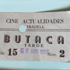 Cine: ENTRADA ANTIGUA CINE ACTUALIDADES SABADELL- 1957. Lote 295827768