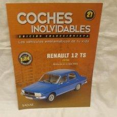Coches a escala: RENAULT 12 TS AÑO 1976 CON CAJA ORIGINAL Y LIBRO COCHES INOLVIDABLES. Lote 262944790