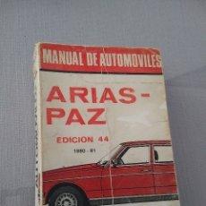 Coches: MANUAL DE AUTOMÓVILES ARIAS PAZ 1980-81 EDICIÓN 44. Lote 174494334